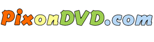 Pix On DVD – Pictures to DVD – Pictures to DVD Service